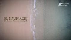 Tráiler de 'El naufragio, 30 años de memoria sumergida'