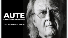 """Luis Eduardo Aute, canción exclusiva: """"Tal vez sea yo el error"""""""