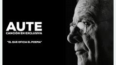 """Luis Eduardo Aute, canción exclusiva: """"El que oficia el poema"""""""