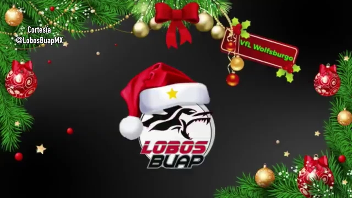 Liga Mx Lobos Buap Y Wolfsburgo Comparten Mensajes De Navidad
