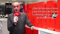 ¿Qué dimensiones tiene para el futuro de España la eliminación en la Liga de las Naciones?