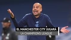 El Manchester City jugará la Champions: el TAS le da la razón