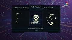 MX: LaLiga (J17): Resumen y goles del Atlético Madrid 2-0 Osasuna