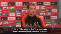 De Jong desvela el papel de Koeman en su fichaje por el Barcelona