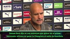 """Guardiola: """"Para hacer lo que Pep tienen que fichar jugadores como Eto'o"""""""