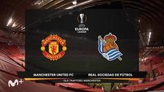 Europa League (1/16 de final): Resumen y jugadas destacadas del United 0-0 Real Sociedad