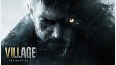 Resident Evil 8: Village ya tiene tráiler de lanzamiento