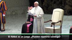 """El Papa manda un aviso: """"Nunca olvidéis que el fútbol es un juego"""""""