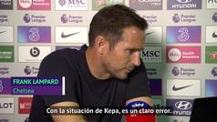 """Lampard no se muerde la lengua sobre Kepa: """"Es un error claro que nos ha costado"""""""
