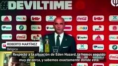 """Roberto Martínez: """"Hazard está en un estado de forma muy satisfactorio"""""""