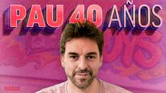 Pau cumple 40 años