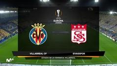 Europa League (J1): Resumen y goles del Villarreal 5-3 Sivasspor