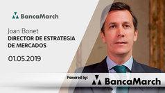 Análisis semanal de economía y mercados (01-05-2019)