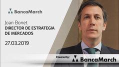 Análisis semanal de economía y mercados (27-03-2019)