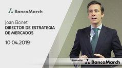 Análisis semanal de economía y mercados (10-04-2019)