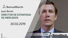 Análisis semanal de economía y mercados (20-02-2019)