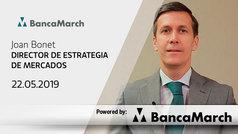 Análisis semanal de economía y mercados (22-05-2019)