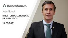Análisis semanal de economía y mercados (19-05-2021)