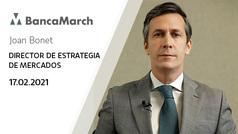 Análisis semanal de economía y mercados (17-02-2021)