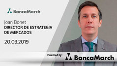 Análisis semanal de economía y mercados (20-03-2019)