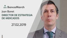 Análisis semanal de economía y mercados (27-02-2019)