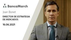 Análisis semanal de economía y mercados (16-06-2021)