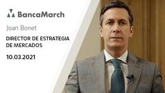 Análisis semanal de economía y mercados (10-03-2021)