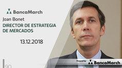 Análisis semanal de economía y mercados (13-12-2018)